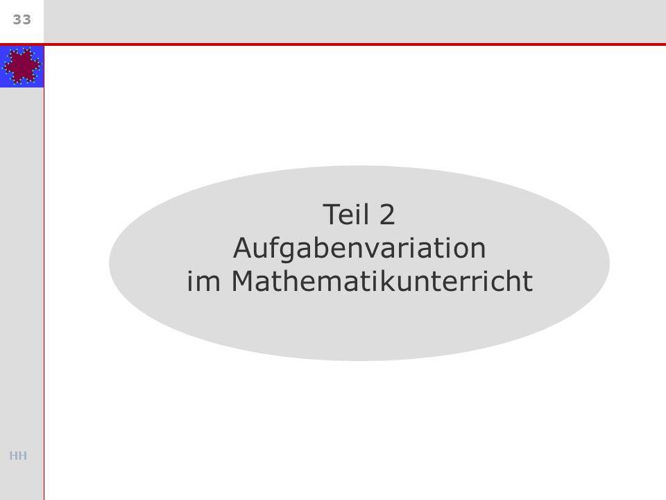 HH 33 Teil 2 Aufgabenvariation im Mathematikunterricht