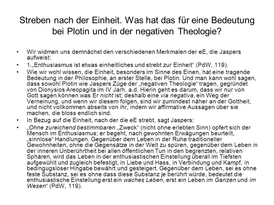 Streben nach der Einheit. Was hat das für eine Bedeutung bei Plotin und in der negativen Theologie? Wir widmen uns demnächst den verschiedenen Merkmal