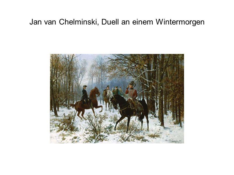 Jan van Chelminski, Duell an einem Wintermorgen