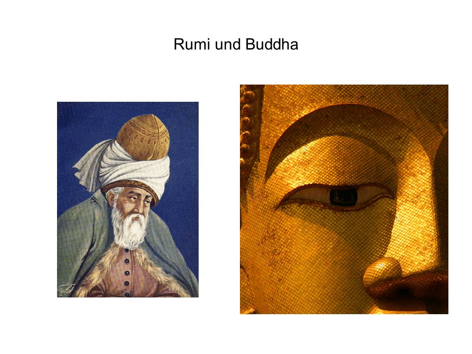 Rumi und Buddha