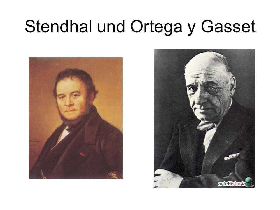 Stendhal und Ortega y Gasset
