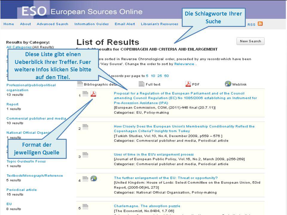 Format der jeweiligen Quelle Die Schlagworte Ihrer Suche Diese Liste gibt einen Ueberblick Ihrer Treffer.