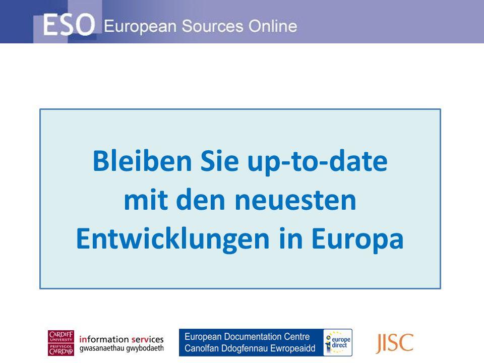 Bleiben Sie up-to-date mit den neuesten Entwicklungen in Europa