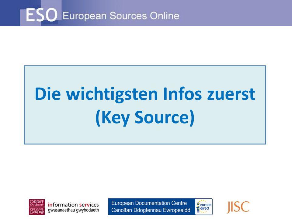Die wichtigsten Infos zuerst (Key Source)