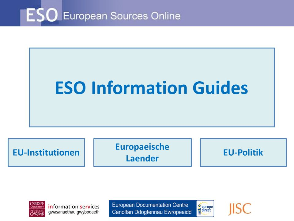 ESO Information Guides EU-InstitutionenEU-Politik Europaeische Laender