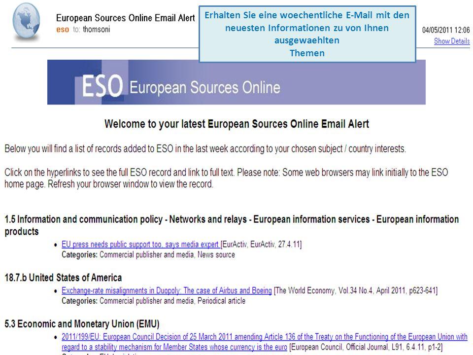 Erhalten Sie eine woechentliche E-Mail mit den neuesten Informationen zu von Ihnen ausgewaehlten Themen