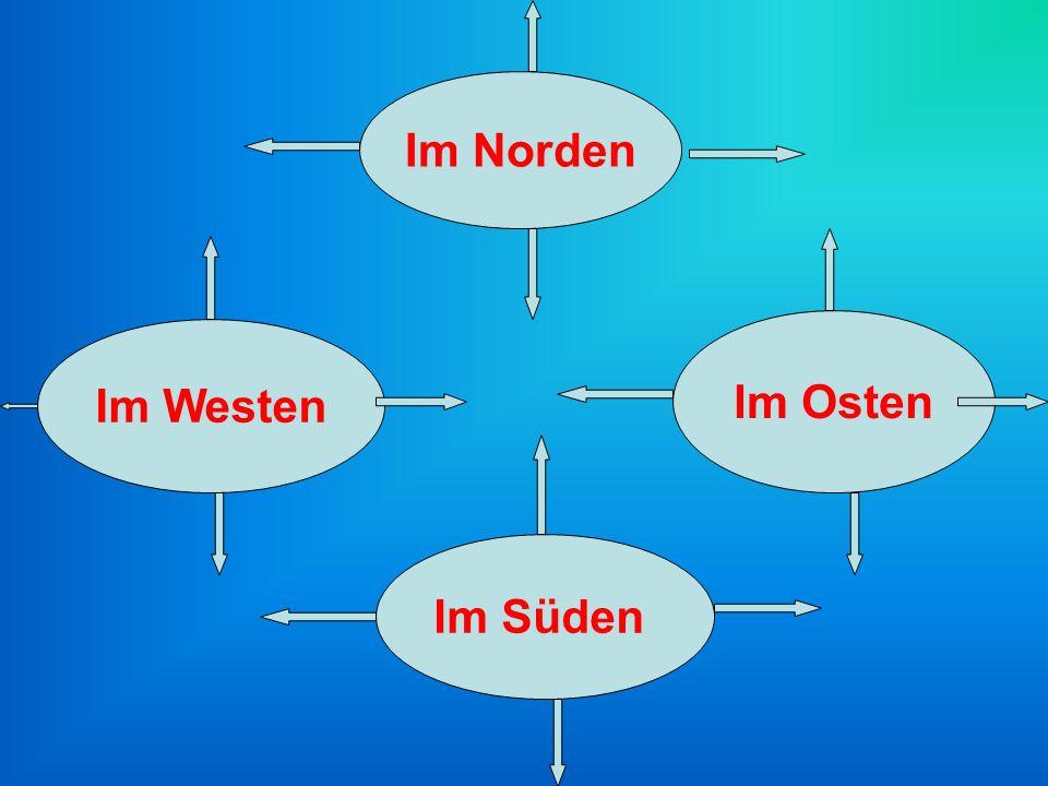 Im Norden Im Westen Im Osten Im Süden