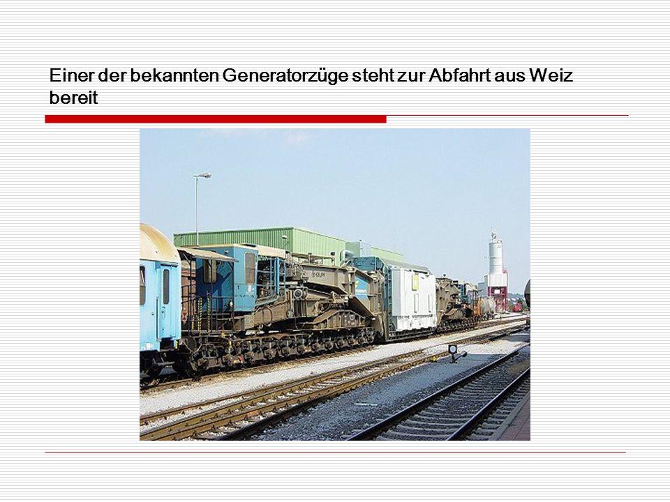 Einer der bekannten Generatorzüge steht zur Abfahrt aus Weiz bereit