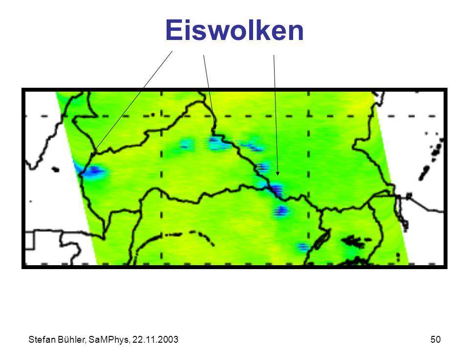 Stefan Bühler, SaMPhys, 22.11.200350 Eiswolken
