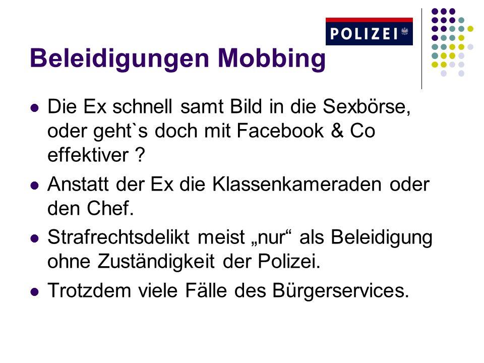 Beleidigungen Mobbing Die Ex schnell samt Bild in die Sexbörse, oder geht`s doch mit Facebook & Co effektiver .
