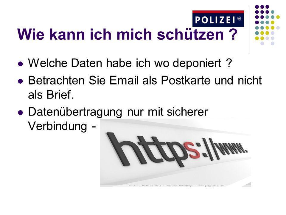 Wie kann ich mich schützen ? Welche Daten habe ich wo deponiert ? Betrachten Sie Email als Postkarte und nicht als Brief. Datenübertragung nur mit sic