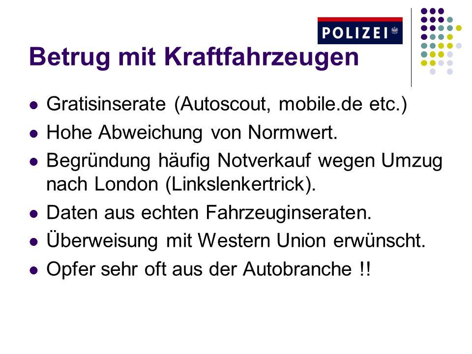 Betrug mit Kraftfahrzeugen Gratisinserate (Autoscout, mobile.de etc.) Hohe Abweichung von Normwert.