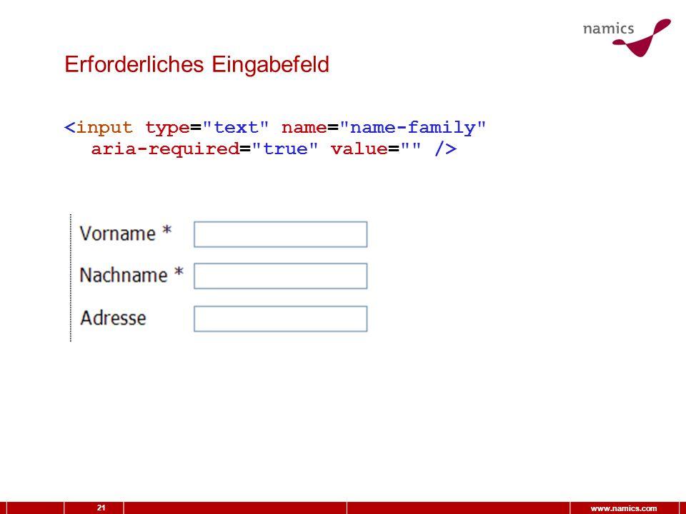21 www.namics.com Erforderliches Eingabefeld