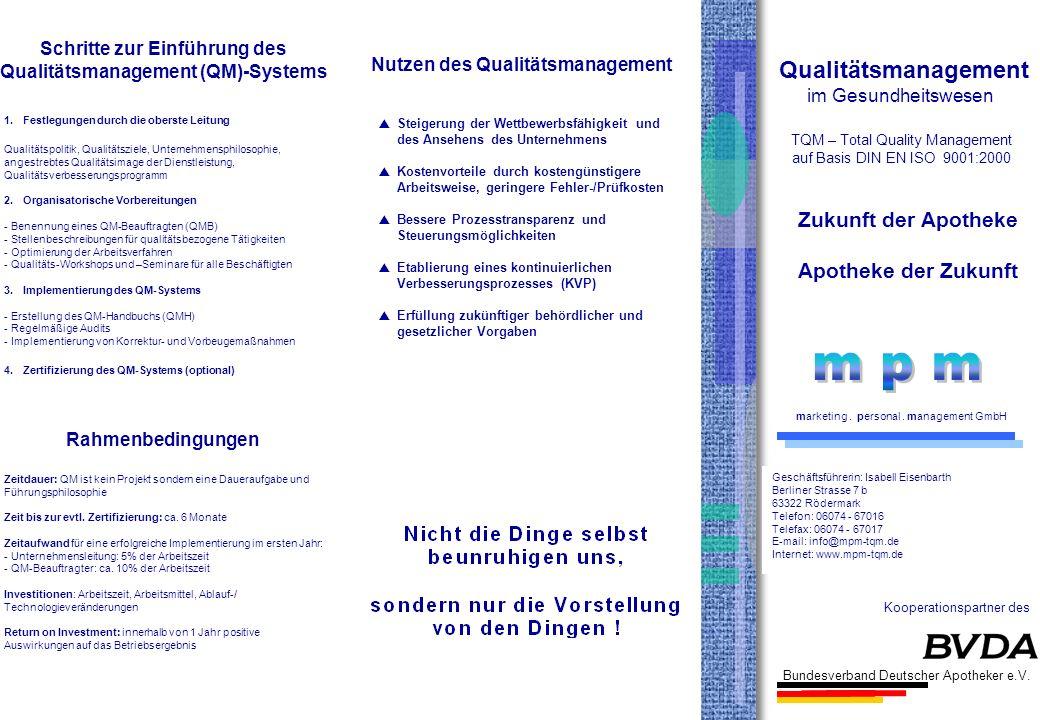 Qualitätsmanagement im Gesundheitswesen TQM – Total Quality Management auf Basis DIN EN ISO 9001:2000 Zukunft der Apotheke Apotheke der Zukunft market