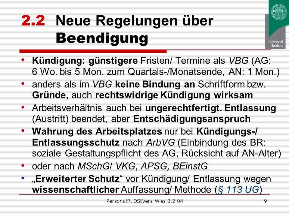 PersonalR, DStVers Wiss 3.2.048 2.1 Neue Regelungen über Inhalt des Arbeitsverhältnisses Dienstzettel: Dienstvertrag nicht notwendig schriftlich Diens