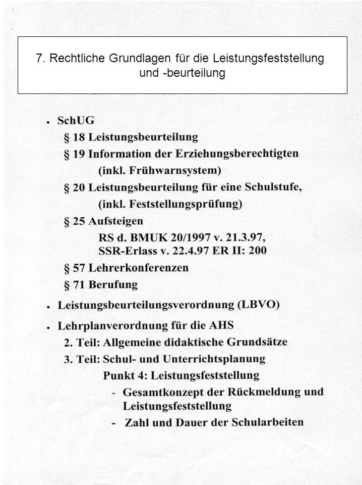 7. Rechtliche Grundlagen für die Leistungsfeststellung und -beurteilung