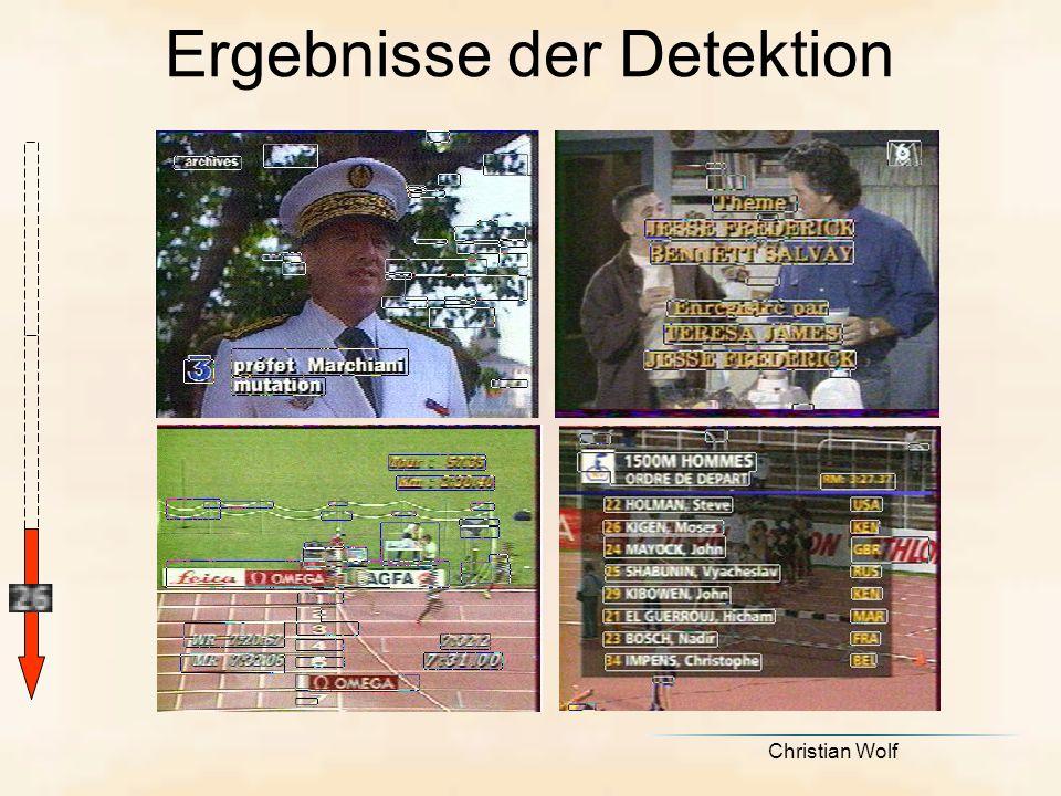 Christian Wolf Ergebnisse der Detektion