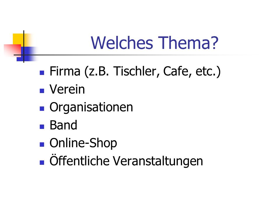 Welches Thema. Firma (z.B.