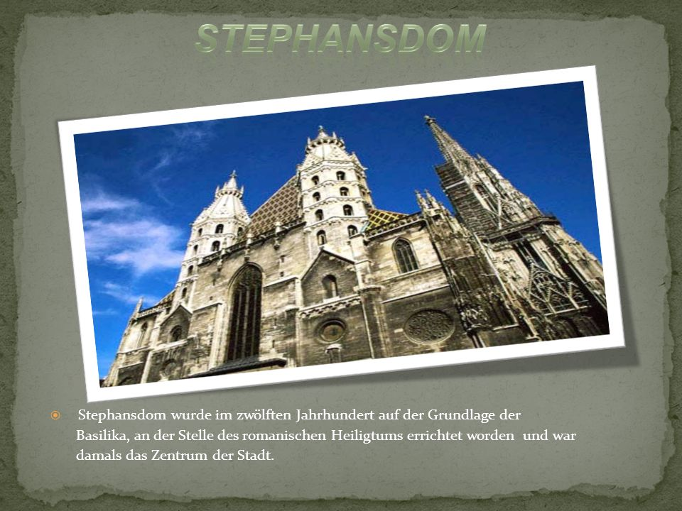 Stephansdom wurde im zwölften Jahrhundert auf der Grundlage der Basilika, an der Stelle des romanischen Heiligtums errichtet worden und war damals das Zentrum der Stadt.