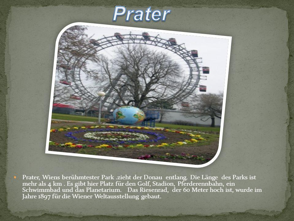 Prater, Wiens berühmtester Park.zieht der Donau entlang.