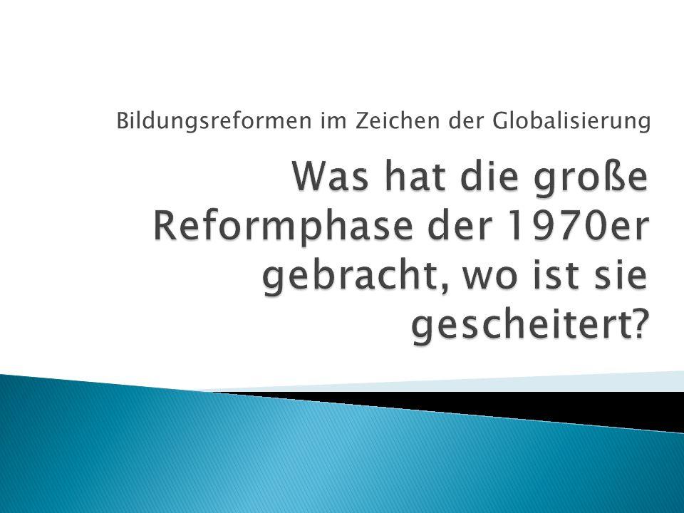 Bildungsreformen im Zeichen der Globalisierung