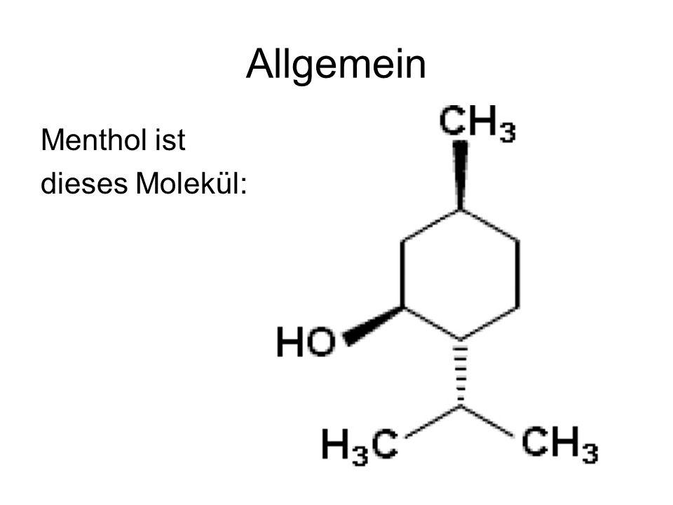 Allgemein Menthol ist dieses Molekül: