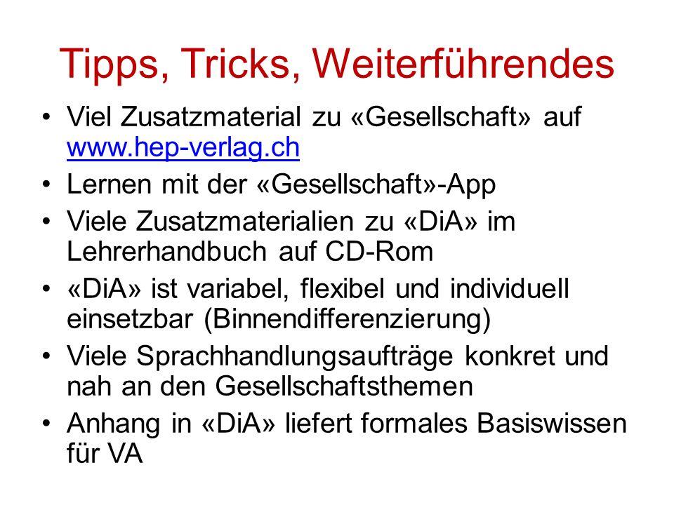 Tipps, Tricks, Weiterführendes Viel Zusatzmaterial zu «Gesellschaft» auf www.hep-verlag.ch www.hep-verlag.ch Lernen mit der «Gesellschaft»-App Viele Z