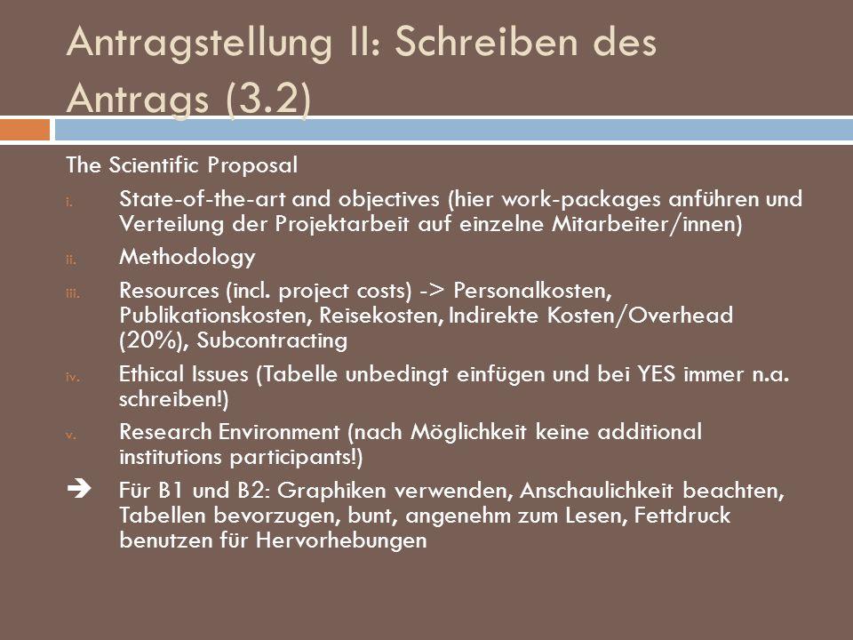 Antragstellung II: Schreiben des Antrags (3.2) The Scientific Proposal i. State-of-the-art and objectives (hier work-packages anführen und Verteilung