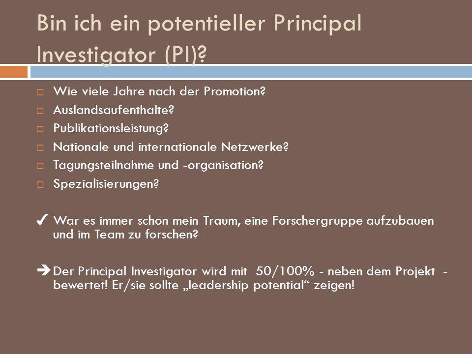 Bin ich ein potentieller Principal Investigator (PI)? Wie viele Jahre nach der Promotion? Auslandsaufenthalte? Publikationsleistung? Nationale und int
