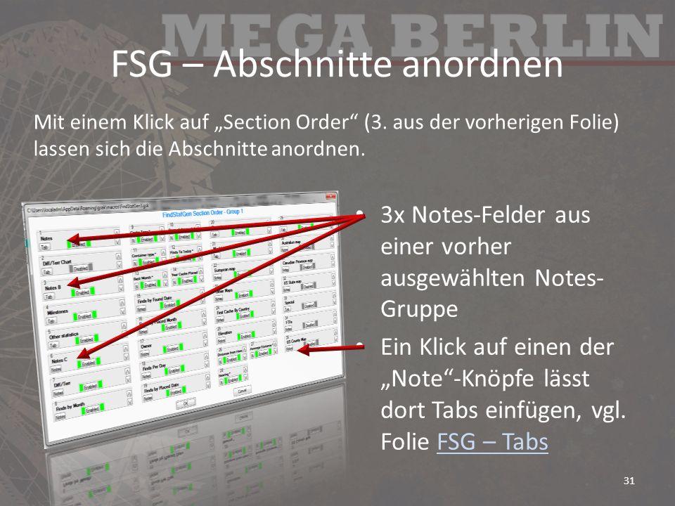 FSG – Abschnitte anordnen 3x Notes-Felder aus einer vorher ausgewählten Notes- Gruppe Ein Klick auf einen der Note-Knöpfe lässt dort Tabs einfügen, vg