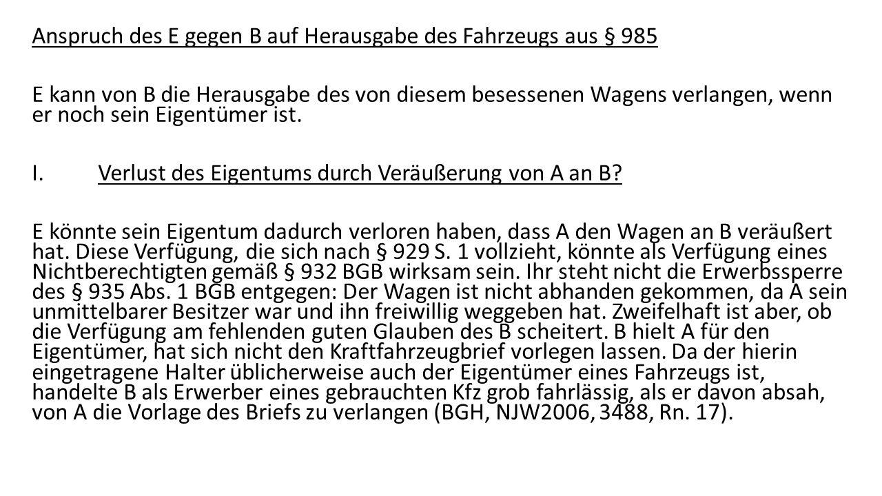 II.Verlust des Eigentums durch Veräußerung von B an F.