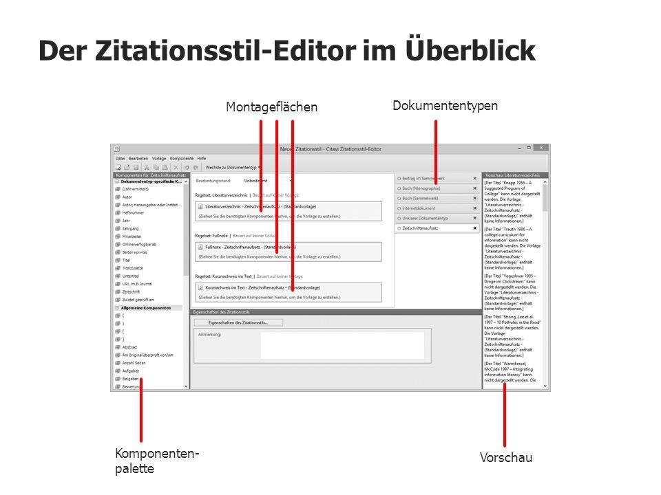 Der Zitationsstil-Editor im Überblick Dokumententypen Komponenten- palette Vorschau Montageflächen