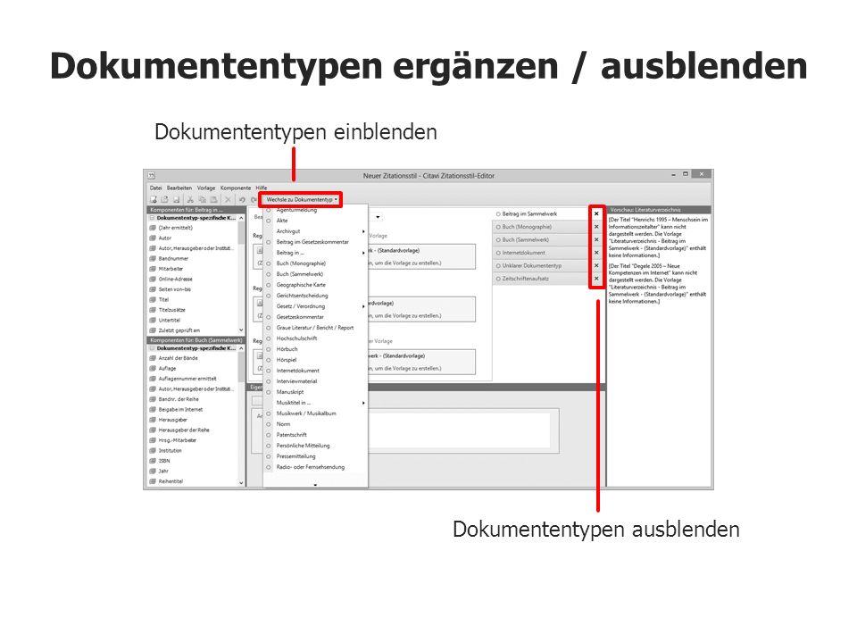 Dokumententypen ergänzen / ausblenden Dokumententypen ausblenden Dokumententypen einblenden