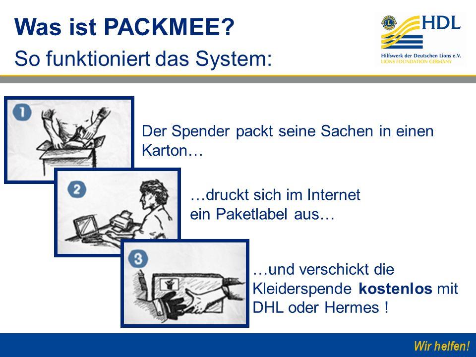 Wir helfen! Der Spender packt seine Sachen in einen Karton… Was ist PACKMEE? So funktioniert das System: …druckt sich im Internet ein Paketlabel aus…