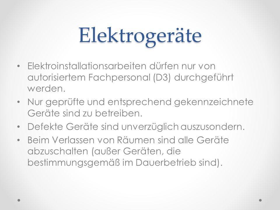 Elektrogeräte Elektroinstallationsarbeiten dürfen nur von autorisiertem Fachpersonal (D3) durchgeführt werden. Nur geprüfte und entsprechend gekennzei