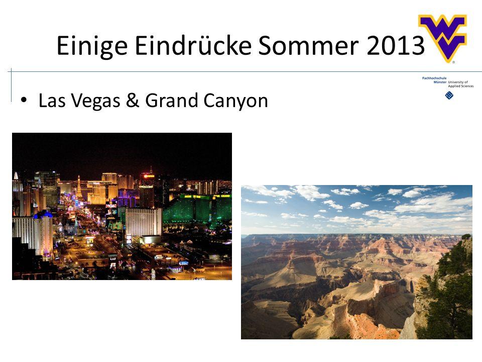 Einige Eindrücke Sommer 2013 Las Vegas & Grand Canyon