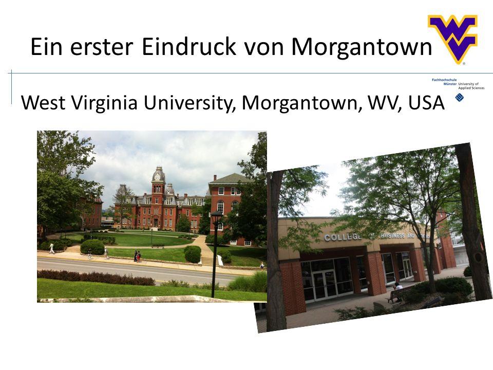 Ein erster Eindruck von Morgantown West Virginia University, Morgantown, WV, USA