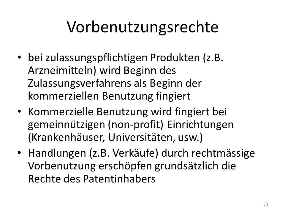 Vorbenutzungsrechte bei zulassungspflichtigen Produkten (z.B. Arzneimitteln) wird Beginn des Zulassungsverfahrens als Beginn der kommerziellen Benutzu