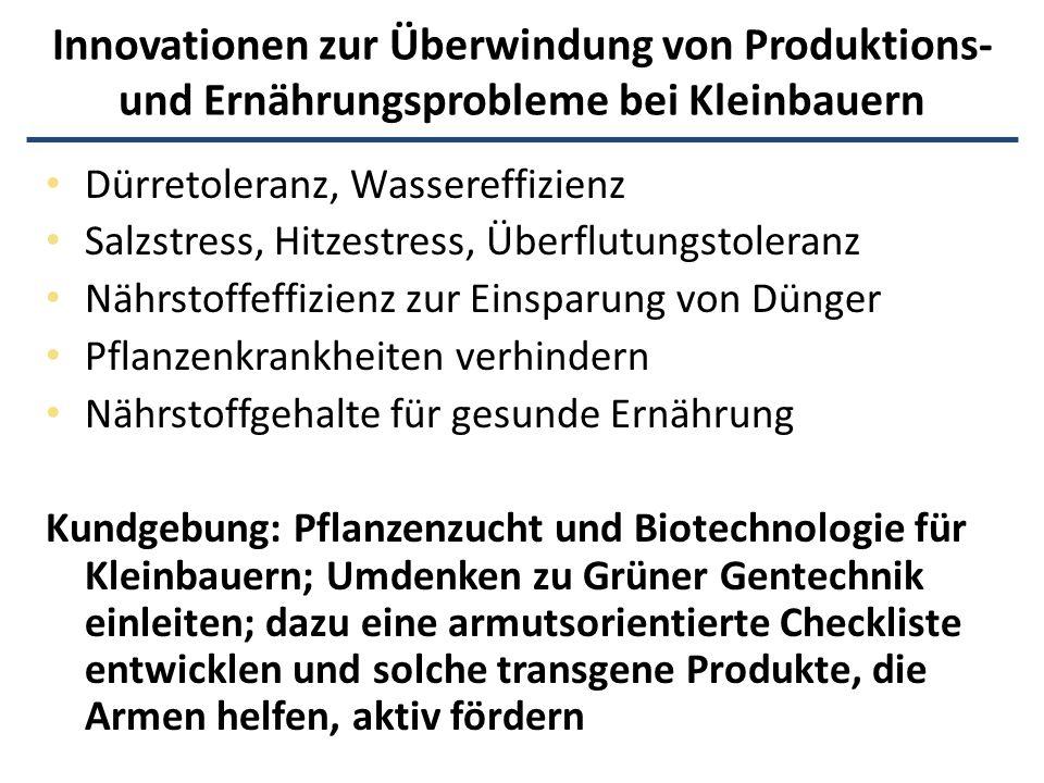 Innovationen zur Überwindung von Produktions- und Ernährungsprobleme bei Kleinbauern Dürretoleranz, Wassereffizienz Salzstress, Hitzestress, Überflutu