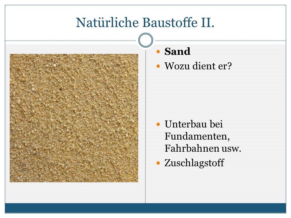 Natürliche Baustoffe III.Ton und Lehm Wozu dienen sie.