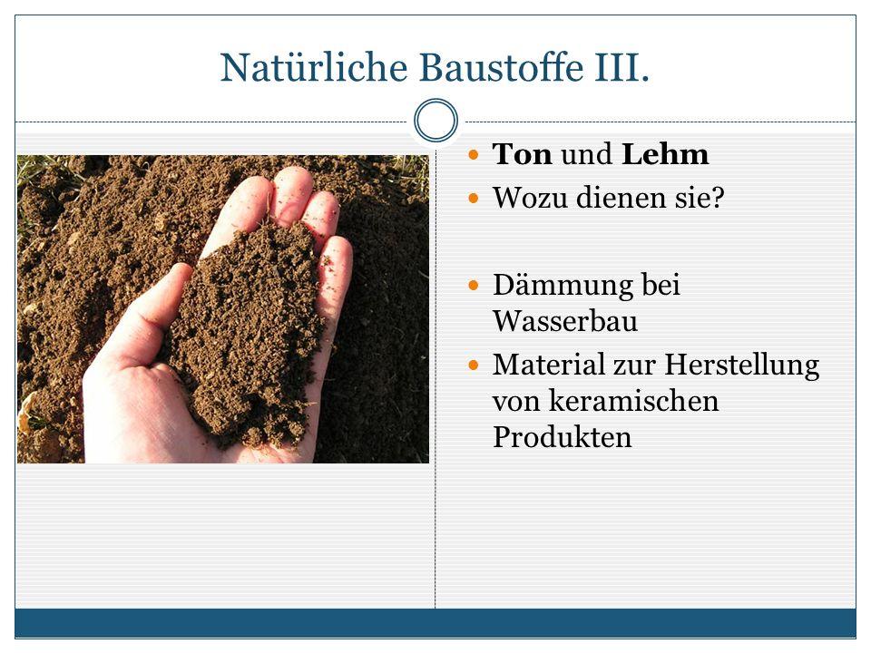 Natürliche Baustoffe IV.Holz Wozu dient es.