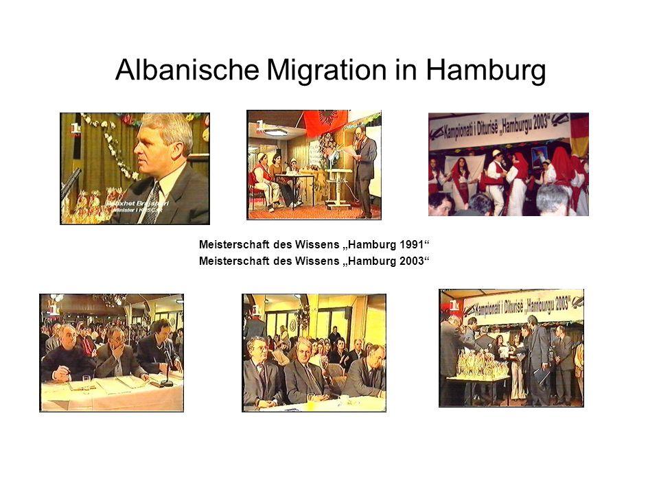 Albanische Migration in Hamburg Meisterschaft des Wissens Hamburg 1991 Meisterschaft des Wissens Hamburg 2003