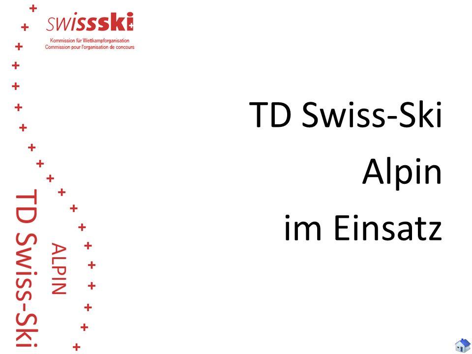 TD Swiss-Ski Alpin im Einsatz