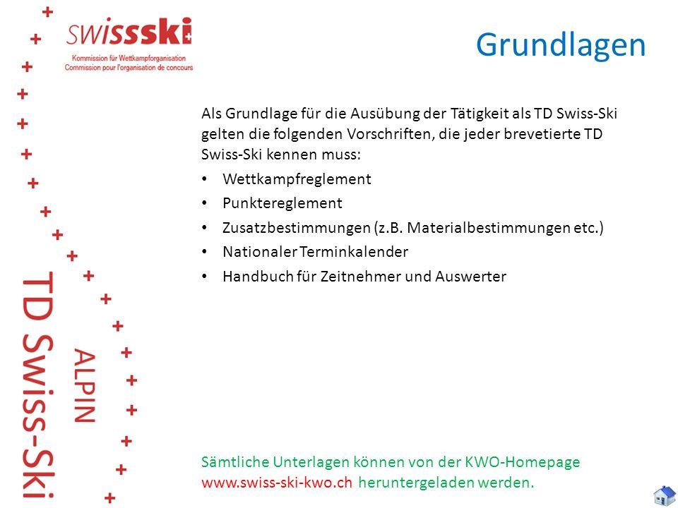 Grundlagen Als Grundlage für die Ausübung der Tätigkeit als TD Swiss-Ski gelten die folgenden Vorschriften, die jeder brevetierte TD Swiss-Ski kennen