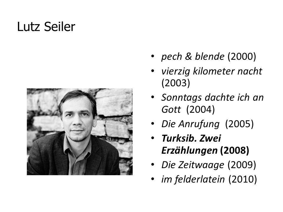 Lutz Seiler pech & blende (2000) vierzig kilometer nacht (2003) Sonntags dachte ich an Gott (2004) Die Anrufung (2005) Turksib. Zwei Erzählungen (2008