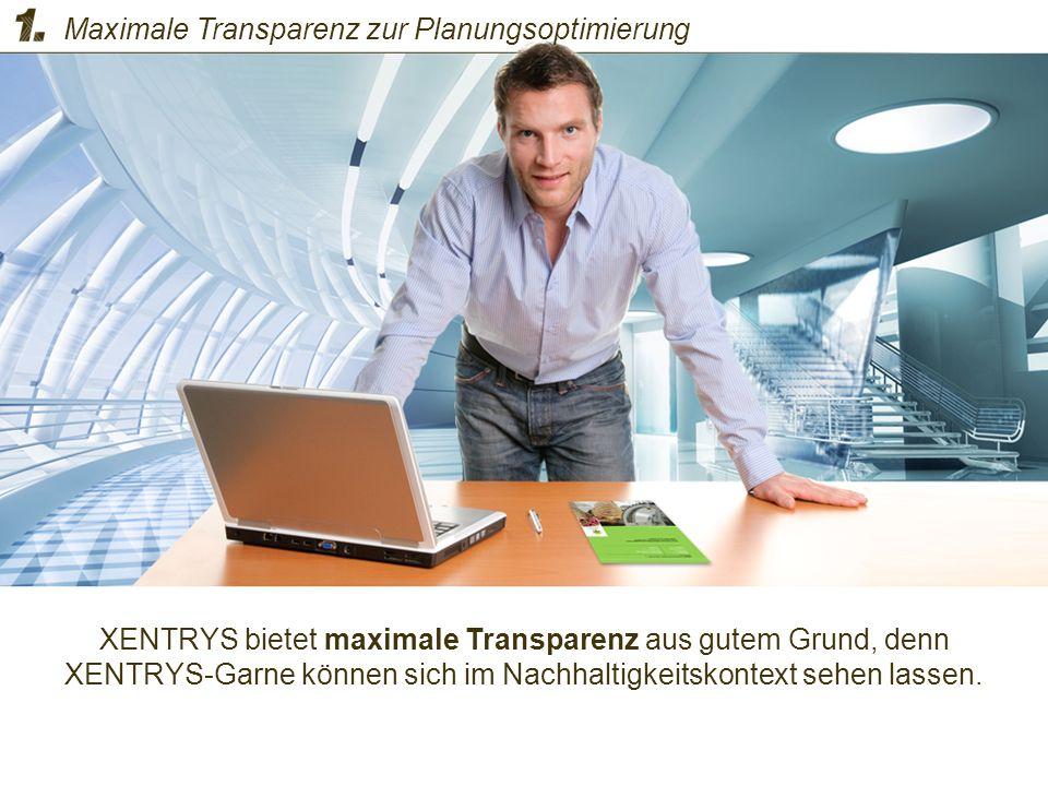 XENTRYS bietet maximale Transparenz aus gutem Grund, denn XENTRYS-Garne können sich im Nachhaltigkeitskontext sehen lassen. Maximale Transparenz zur P
