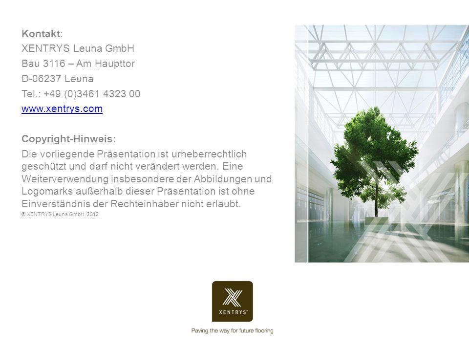 Kontakt: XENTRYS Leuna GmbH Bau 3116 – Am Haupttor D-06237 Leuna Tel.: +49 (0)3461 4323 00 www.xentrys.com Copyright-Hinweis: Die vorliegende Präsenta