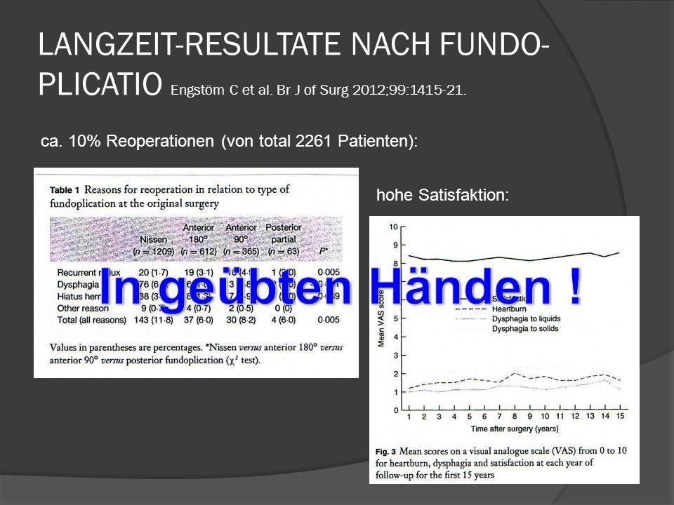 LANGZEIT-RESULTATE NACH FUNDO- PLICATIO Engstöm C et al.