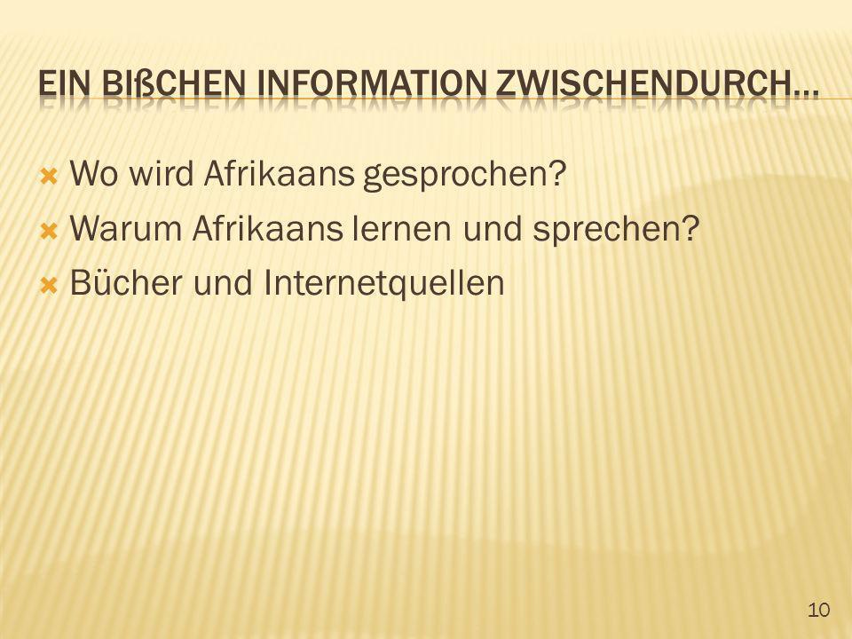 10 Wo wird Afrikaans gesprochen? Warum Afrikaans lernen und sprechen? Bücher und Internetquellen