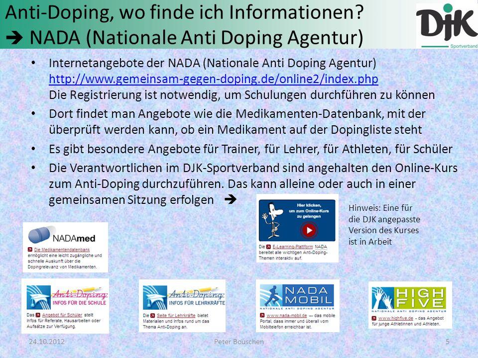 Anti-Doping, wo finde ich Informationen? NADA (Nationale Anti Doping Agentur) Internetangebote der NADA (Nationale Anti Doping Agentur) http://www.gem